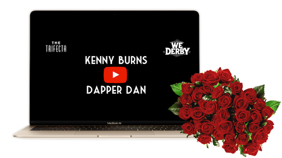 Kenny Burns x Dapper Dan - Trifecta Gala - WeDerby Episode 1
